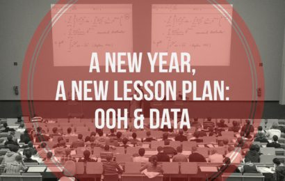 A New Year, A New Lesson Plan: OOH & Data
