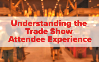 Understanding the Trade Show Attendee Experience