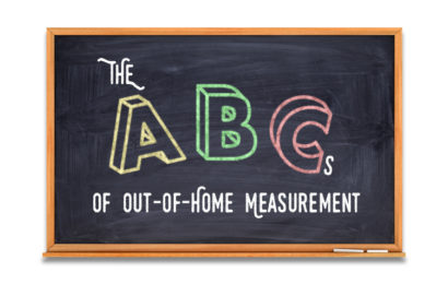 The ABCs of Out-Of-Home Measurement