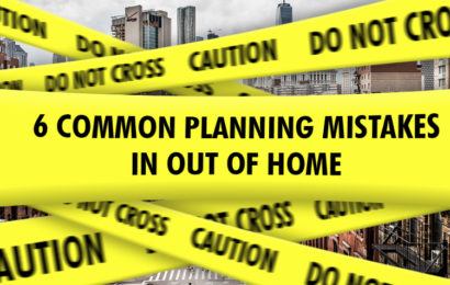 6 Common Planning Mistakes in Out of Home