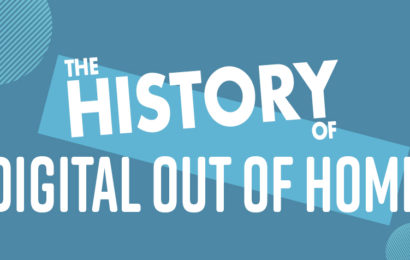 The History of Digital Out of Home [Infographic]