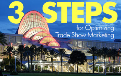 3 Steps for Optimizing Your Trade Show Marketing