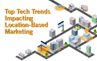 Top Tech Trends Impacting Location-Based Marketing