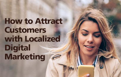 How to Attract Customers with Localized Digital Marketing