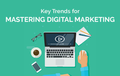 Key Trends for Mastering Digital Marketing