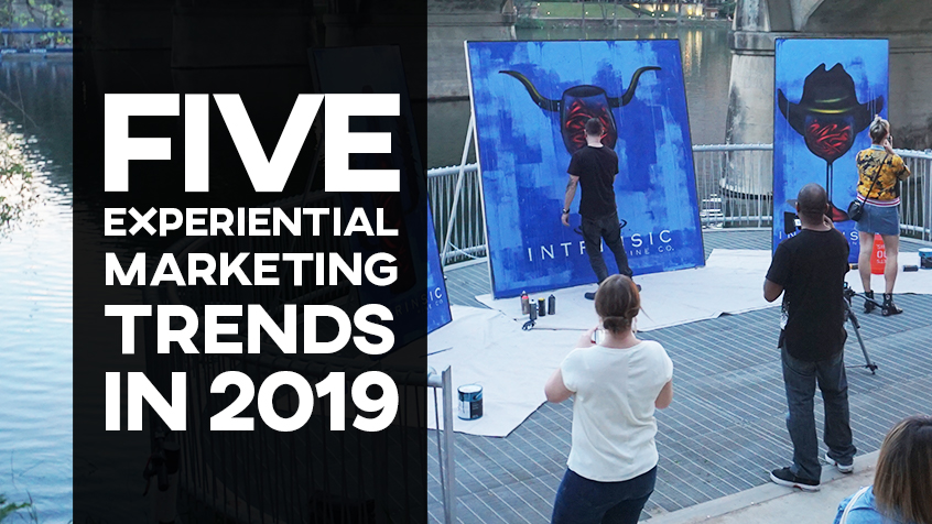 5 Experiential Marketing Trends in 2019