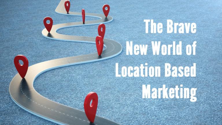 The Brave New World of Location Based Marketing | EMC Outdoor Blog