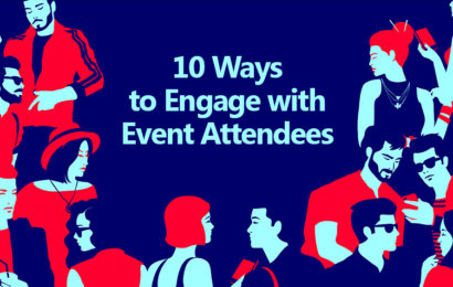 10 Ways to Engage with Event Attendees