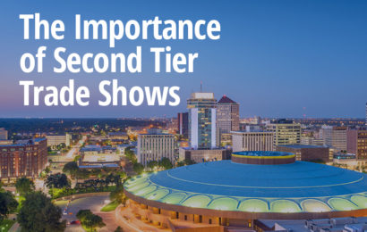 The Importance of Second Tier Trade Shows