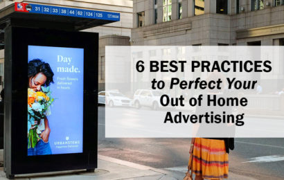 6 Best Practices to Perfect Your Out of Home Advertising