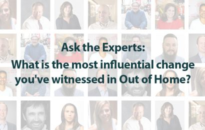Ask the Experts: What is the most influential change you've witnessed in OOH?