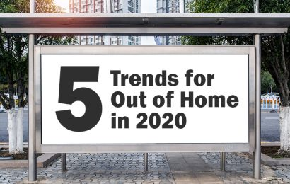 5 Trends for Out of Home in 2020