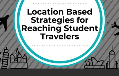 Location Based Strategies for Reaching Student Travelers [Infographic]