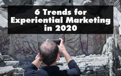 6 Trends for Experiential Marketing in 2020