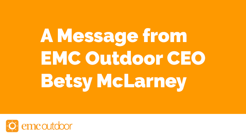 A Message from EMC Outdoor CEO Betsy McLarney