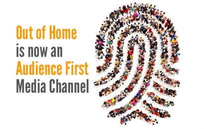 Out of Home is now an Audience First Media