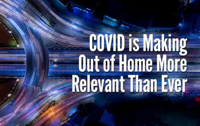 OAAA Study Shows COVID has made Out of Home More Relevant Than Ever