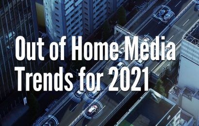 Out of Home Media Trends for 2021