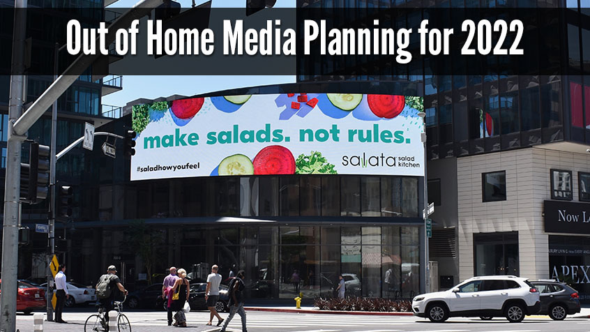 Out of Home Media Planning for 2022